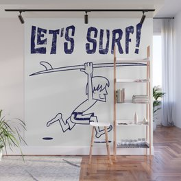 Lets surf monocolor Wall Mural