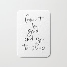 Give It To God, Bedroom Decor, Inspirational Art, Printable Wall Art Bath Mat