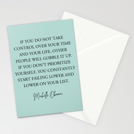 If you do not take control over your time and your life, Stationery Cards