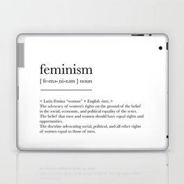 Feminism, dictionary definition Laptop & iPad Skin