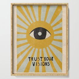 Trust your visions Serving Tray