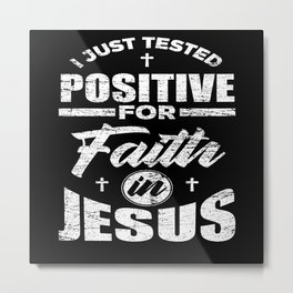 Jesus Faith Metal Print