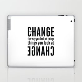 """""""If you change the way you look at things, the things you look at change."""" - Wayne Dyer Laptop & iPad Skin"""
