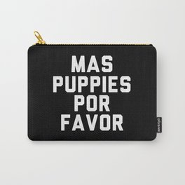 Mas puppies por favor Carry-All Pouch