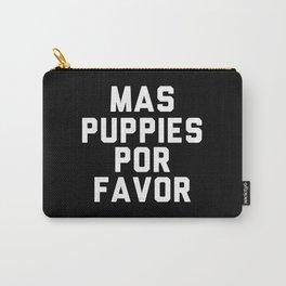 Mas puppies por favor Carry-All Pouch