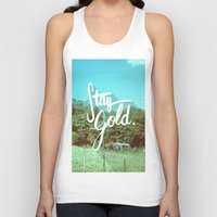 stay gold Tank Tops featuring Stay Gold by Don Pekin