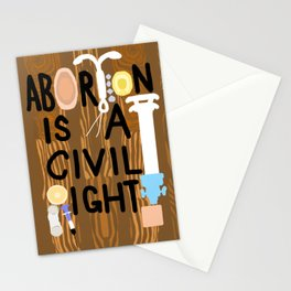 ABORTION IS A CIVIL RIGHT Stationery Cards