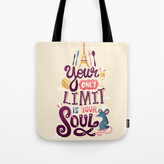 Your Only Limit Is Your Soul Tote Bag