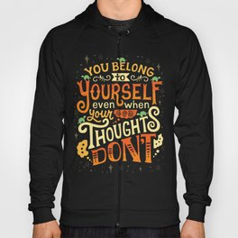 Thoughts are only thoughts Hoody