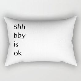 Shh bby is ok Rectangular Pillow
