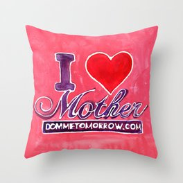 I LOVE MOTHER Throw Pillow