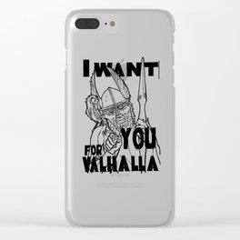 I want YOU for Valhalla! Clear iPhone Case