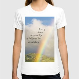 Every Storm is Followed by a Rainbow T-shirt