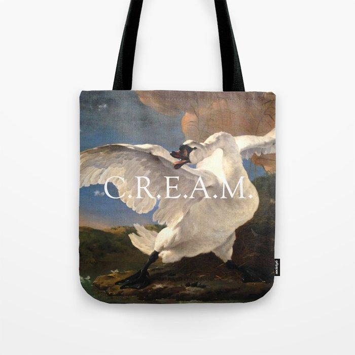 C.R.E.AM. Tote Bag