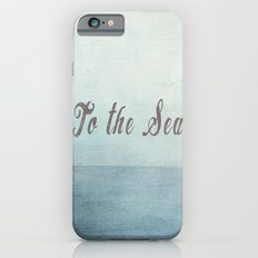 To The Sea  iPhone 6s Slim Case