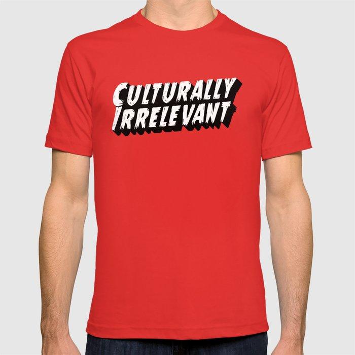 Culturally Irrelevant Fan Gear T-shirt