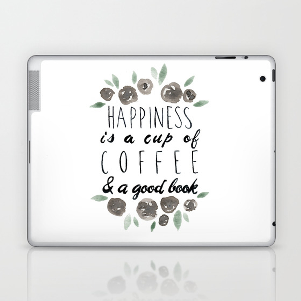 Happiness Is A Cup Of Coffee And A Good Book Laptop & Ipad Skin by Lindseythurberstudio LSK8077577