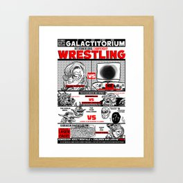 AN EXTRAVAGANZA OF INTERGALACTIC WRESTLING ACTION! Framed Art Print