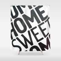 home sweet home Shower Curtains featuring HOME by Eolia