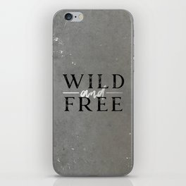 Wild and Free Silver iPhone Skin