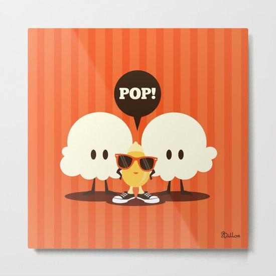 Pop! Metal Print