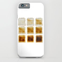 How Do You Like Your Toast Done iPhone Case