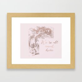 Alice in the rose gold - We're all mad here Framed Art Print