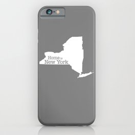 Home is New York - State outline on gray iPhone Case