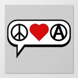 Peace. Love. Anarchy. Canvas Print
