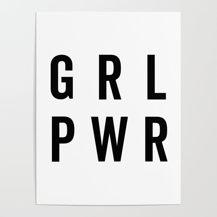 grl pwr girl power quote poster by envyart society6