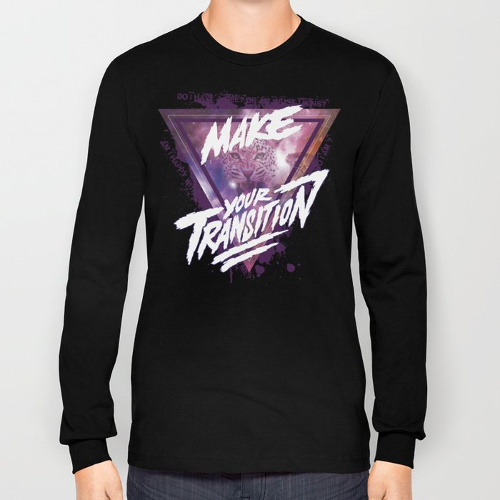Make your transition (purple) Long Sleeve T-shirt