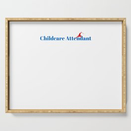 Top Childcare Attendant Serving Tray