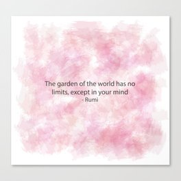 Rumi-The Garden of the World has No Limits Except in Your Mind-Pink Abstract Canvas Print
