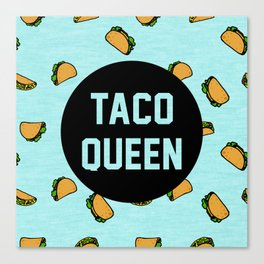 Taco Queen - blue Canvas Print