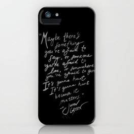 It's gonna hurt because it matters by John Green iPhone Case