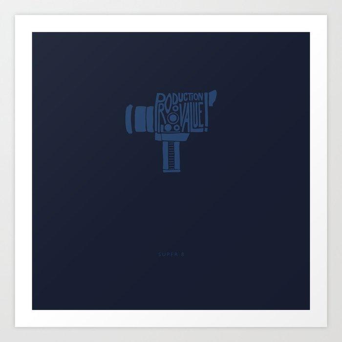 Production Value! -Super 8 Art Print