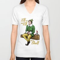 will ferrell V-neck T-shirts featuring Elf on and Elf on a Shelf by Patrick Scullin