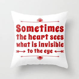 One Sees Well With The Heart Throw Pillow