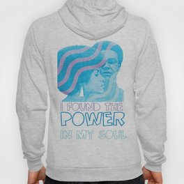 I Found The Power In My Soul Blue Hoody