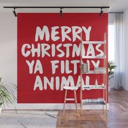 Merry Christmas Ya Filthy Animal, Funny, Saying Wall Mural