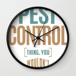 Pest-Control-Thing Wall Clock
