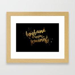 Boyband Loving Feminist Framed Art Print