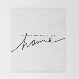 There's No Place Like Home - White Throw Blanket