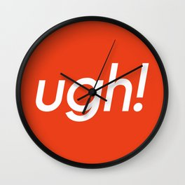 ugh! Wall Clock