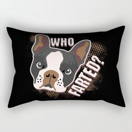Who Farted? Geeky Funny Dog Cat Lover Boston Terrier Illustration Rectangular Pillow