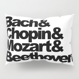 Bach and Chopin and Mozart and Beethoven Pillow Sham