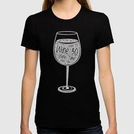 Wine:30 T-shirt