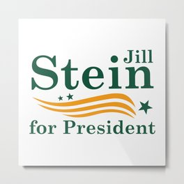 Jill Stein For President Metal Print
