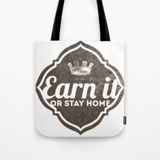 Earn It E-dub 2 Tote Bag