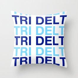 DELTA DELTA TRI DEL HAVE A NICE DAY DDD Throw Pillow